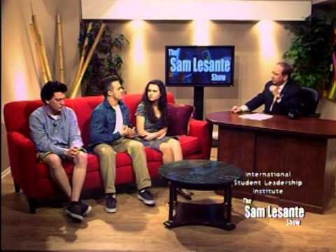 The Sam Lesante Show - International Student Leadership Institute