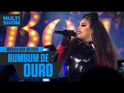 Bumbum De Ouro  Gloria Groove  Música Boa Ao Vivo  Música Multishow