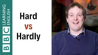 What's the difference between 'hard' and 'hardly'? - English In A Minute