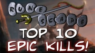 Runescape 2007: Top 10 Epic Kills - Week 1