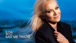 ILDA SAULIC - SAD' ME TRAZIS (OFFICIAL VIDEO 2020)