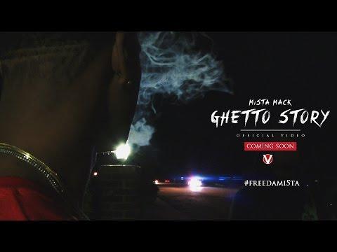 Mi5ta Mack -Ghetto Story(Official Video)