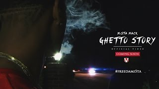 Mi5ta Mack -Ghetto Story(Official Video)
