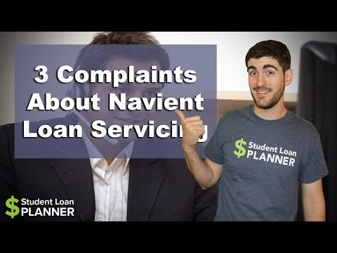 Top 3 Complaints About Navient Loan Servicing | Student Loan Planner