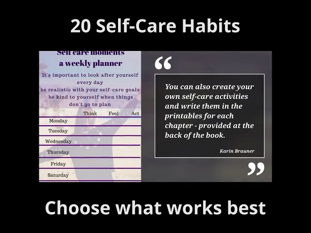 choose what works best for your self-care