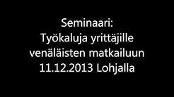Venäjä -seminaari 11.12.2013