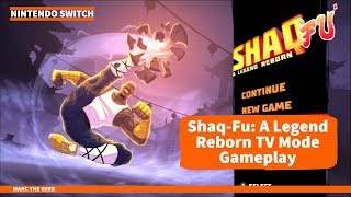 Nintendo Switch Shaq-Fu: A Legend Reborn TV Mode Gameplay