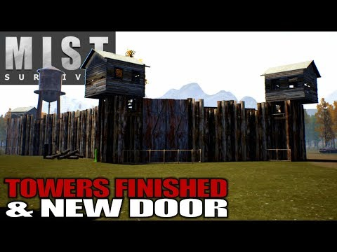 TOWERS FINISHED & NEW DOOR | Mist Survival | Let's Play Gameplay | S01E44