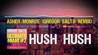Asher Monroe - Hush Hush (Gregor Salto Remix)