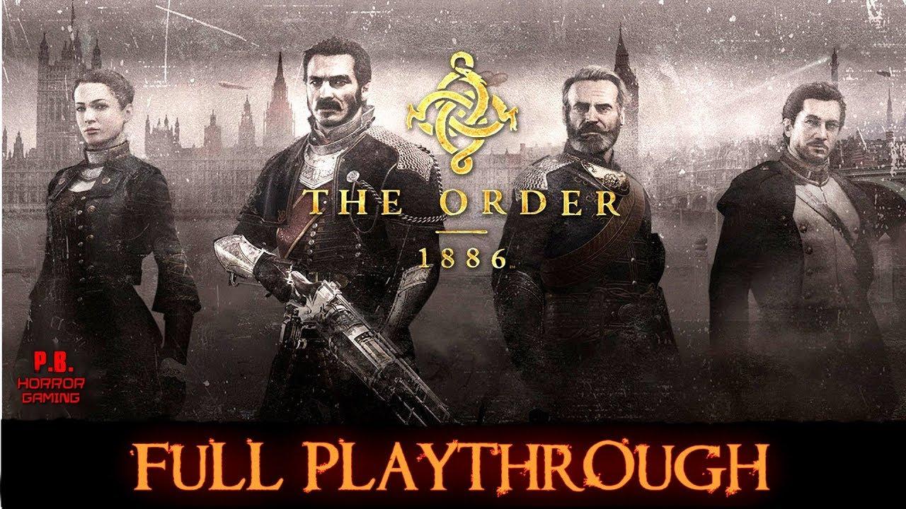 The Order 1886   Full Longplay Gameplay Walkthrough   PS4 PRO - YouTube