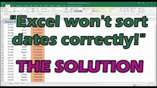 Excel Won't Sort Dates Correctly - The Solution!
