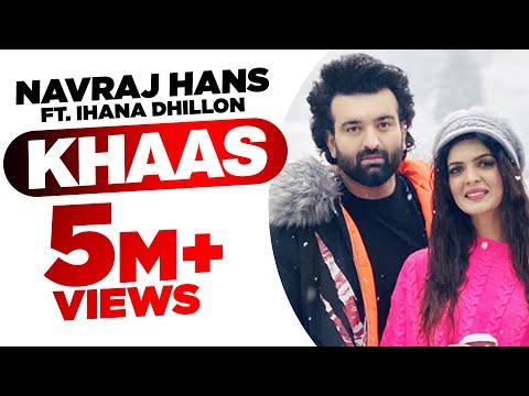 Khaas (Official Video) | Navraj Hans Ft Ihana Dhillon | Azad | Latest Punjabi Songs 2020