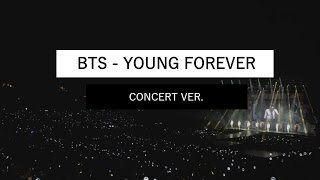 bts young forever concert ver