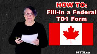 HOW TO: Fill-in a Cąnadian TD1 Form (2021)