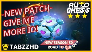 TABZZ DOTA CHESS | NEW PATCH GIVE ME MORE IO! I NEED 3 STAR UNIT!
