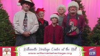 2012 CCTV Holiday Greetings: Willamette Heritage Center at the Mill