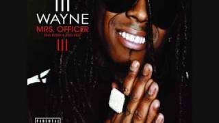 Lil Wayne - Mrs. Officer Featuring Bobby Valentino