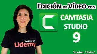 Curso Edición de Vídeo con Camtasia Studio 9