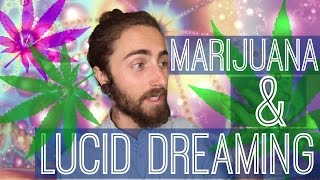 Weed & Lucid Dreaming! (Does it Affect Us?)