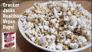 Cracker Jacks - Healthier Vegan Dupe!