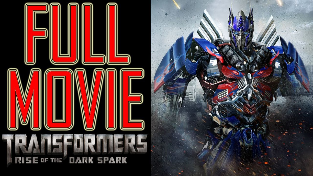 transformers 4 game full movie - transformers rise of the dark spark