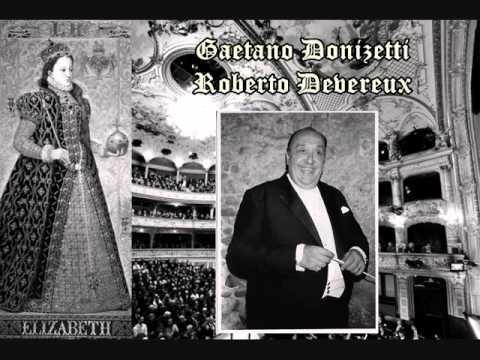 Gaetano Donizetti-Roberto Devreux-Overture, Nello Santi, conductor (Zurich, 1972)