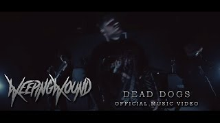 Weeping Wound - Dead Dogs [Official Music Video] (2018) Chugcore Exclusive