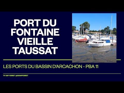 PBA 11 Le Port de Fontainevieille Taussat - Visite des Ports du Bassin d'Arcachon