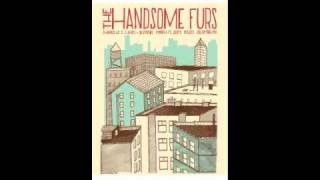 Watch Handsome Furs Handsome Furs Hate This City video
