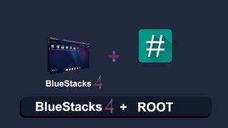 Bluestacks 4 как получить Root (Сентябрь 2019)   Bluestacks 4 how to get Root (September 2019)