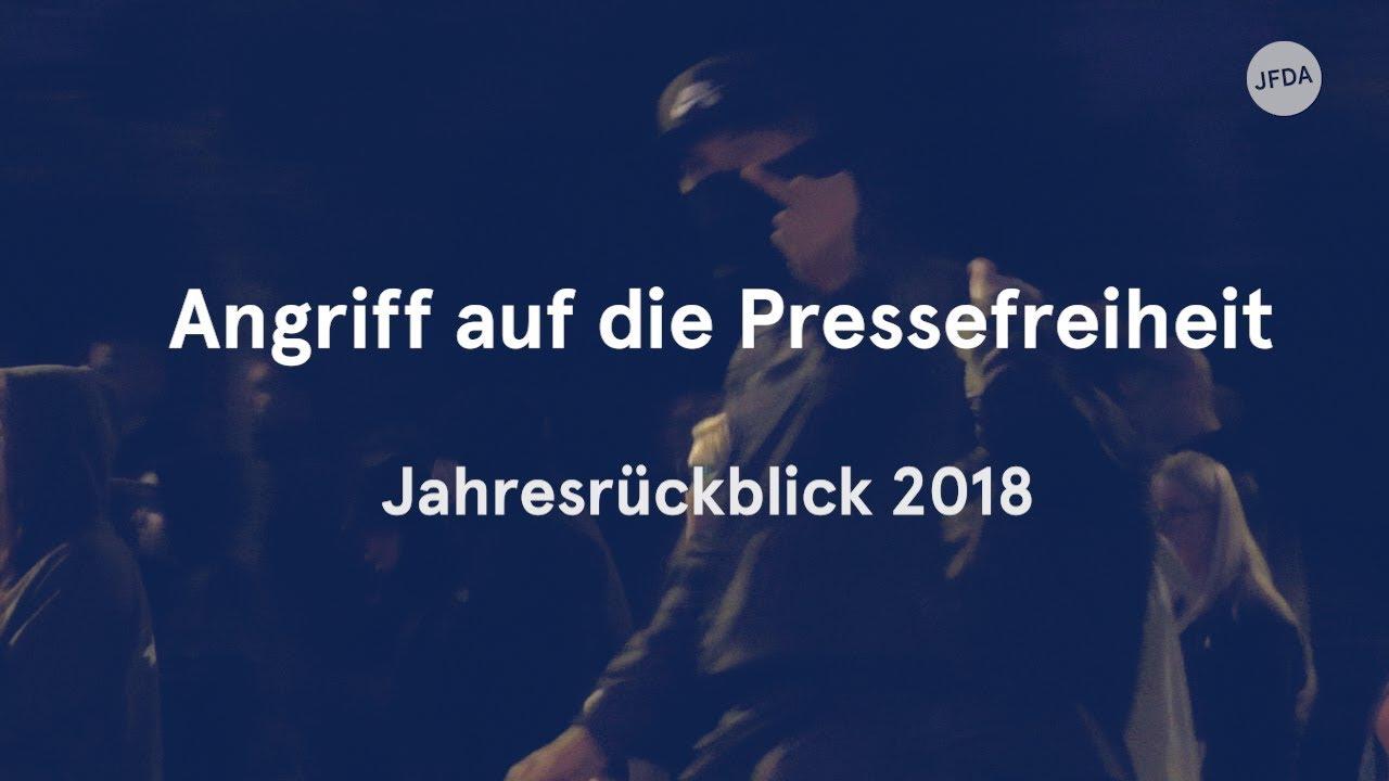 Angriff auf die Pressefreiheit – Jahresrückblick 2018