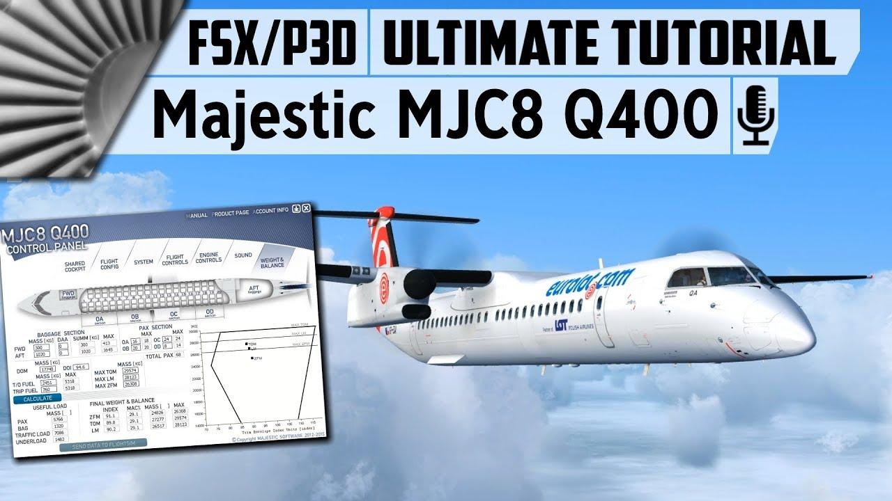 Majestic Software MJC8 Q400 ✈ The Ultimate Tutorial [FSX/P3D]