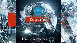 Alan Walker x David Whistle - Routine (8D Audio)