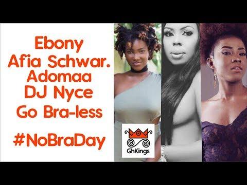 Ebony, Afia Schwarzenegger, DJ Nyce Go Bra-less #NoBraDay