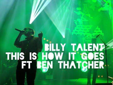 Billy Talent Ft Ben Thatcher (Royal Blood) - This Is How It Goes
