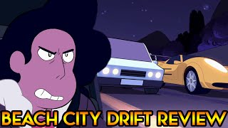 BEACH CITY DRIFT [Steven Universe Review] Crystal Clear Ep. 21