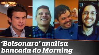 O que Bolsonaro pensa dos integrantes do Morning?
