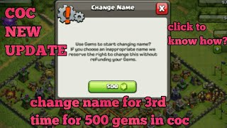 How to change name for 3rd time in clash of clans | new update