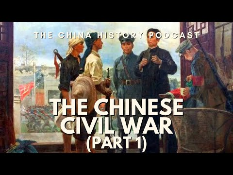 The Chinese Civil War Part 1 - The China History Podcast, presented by Laszlo Montgomery