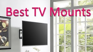 Best TV Mounts 2018 - 2019 Best TV Wall Mounts Review
