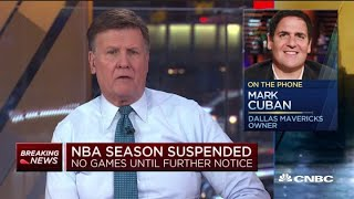 Dallas Mavericks owner Mark Cuban on NBA suspending season due to coronavirus