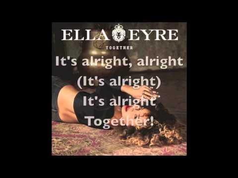 Ella Eyre - Together (Lyric Video)