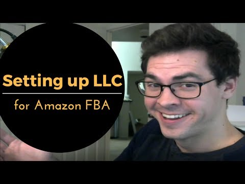 Amazon FBA: Step by Step Guide for setting your LLC up for your Amazon Business.