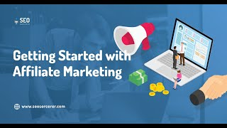 Affiliate Marketing Training - How to Get Started With Affiliate Marketing