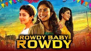 Rowdy Baby Rowdy Hindi Dubbed 2019   Hindi Dubbed Movies 2019 Full Movie