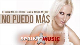 Dj Magnum & Dj Lion feat. Ank Neacsu & Antidot - No Puedo Mas | Official Single