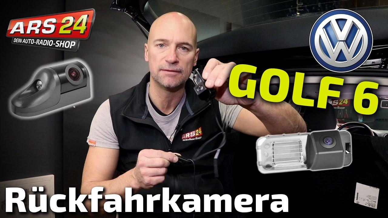 Rückfahrkamera im VW Golf 6 installieren | Einbau-TUTORIAL | ARS24 ...