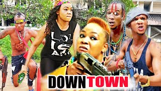 Down Town part 1&2 - Rechael okonkwo Latest Action Nollywood Nigerian movie