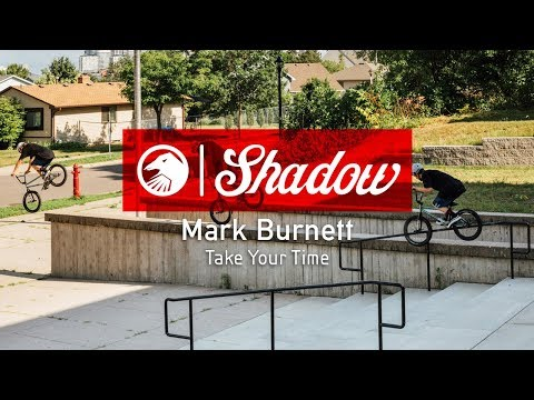Mark Burnett - Take Your Time - The Shadow Conspiracy