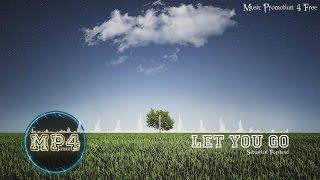 Let You Go by Sebastian Forslund - [Indie Pop Music]